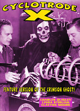 CYCLOTRODE X- LINDA STIRLING, CLAYTON MOORE feature version CRIMSON GHOST DVD