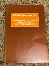 On Bread and Poetry by Lew Welch, Gary Snyder, Philip Whalen and Donald Allen (1