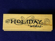 Great Impressions Holiday Wishes 'Tis Season's Greetings Christmas Rubber Stamp