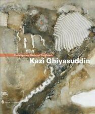 Kazi Ghiyasuddin. Contemporary Master of Bangladesh - [Skira]