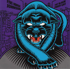 Five Horse Johnson ‎– Fat Black Pussy Cat  CD NEW