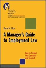 J-B-UMBS: A Manager's Guide to Employment Law : How to Protect Your Company...