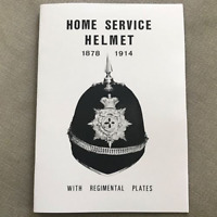 British Home Service Helmet 1878 - 1914 Booklet Cap Badge & Plate Guide Book