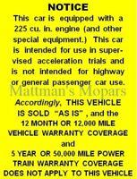 Slant Six: Mopar 'As-Is Warranty' decal 225 cu in