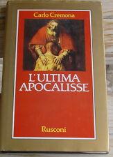 Carlo Cremona: L'ultima apocalisse 1989 rusconi religione caino male