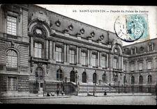 SAINT-QUENTIN (02) PALAIS de JUSTICE animé en 1905