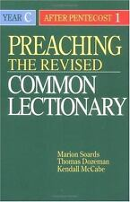 Preaching the Revised Common Lectionary Year C: After Pentecost 1-ExLibrary