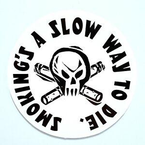 1980s Antismoking Campaign Sticker - Smoking's A Slow Way To Die