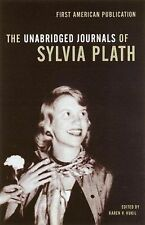 The Unabridged Journals of Sylvia Plath by Sylvia Plath (Paperback / softback, 2002)