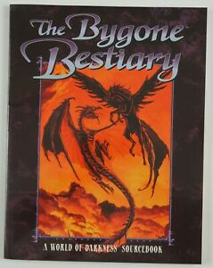 the Bygone Bestiary A World of Darkness Sourcebook White Wolf Mage the Ascension