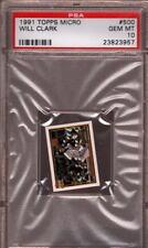1991 TOPPS MICRO #500 WILL CLARK GIANTS PSA 10 B1957601-957