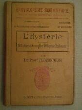 H Bernheim - L ' HYSTERIE - 1913 .