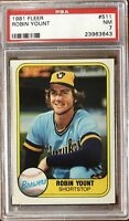 1981 Fleer #511 Robin Yount PSA 7 Near-Mint Condition Milwaukee Brewers HOF