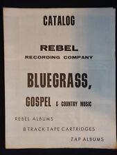 VINTAGE REBEL RECORDING COMPANY BLUEGRASS GOSPEL & COUNTRY MUSIC CATALOG