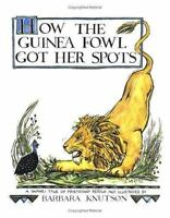 How the Guinea Fowl Got Her Spots : A Swahili Tale of Friendship Hardcover
