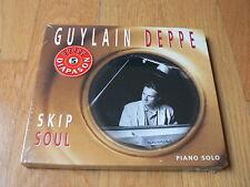 Guylain Deppe : Skip Soul - Piano Solo - CD Jazz 1999 - NEUF SEALED