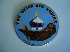 Kodiak Crab Festival 1984-You Otter Sea Kodiak Pin
