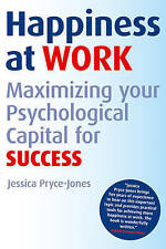Happiness at Work: Maximizing Your Psychological Capital for Success-ExLibrary