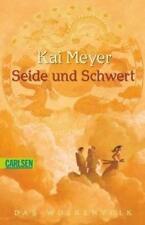 Wolkenvolk-Trilogie 1: Seide und Schwert von Kai Meyer (2010, Taschenbuch)