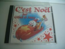 C'EST NOEL PAR GIBUS ET ANNE. CD INCLUS PETIT PAPA NOEL.