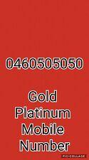 Gold/Platinum Mobile Number 0460 50 50 50