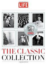 Life: The Classic Collection by Editors of Life