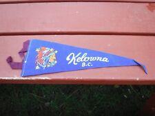 Old Felt Pennant Kelowna B.C. Canada  13 Inch long w/o Ties