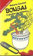 PIANTE _ manuali pratici _ CECCHINI: BONSAI. IL GIARDINO IN MINIATURA _MEB_1985