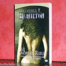 Laurell K. Hamilton - Le cadavre rieur / Milady