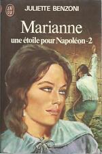 JULIETTE BENZONI MARIANNE UNE ETOILE POUR NAPOLEON -2
