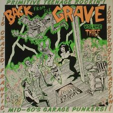 BACK FROM THE GRAVE VOLUME 3 - REMASTERED NEW LP- GARAGE PUNK-CRYPT - AWESOME!