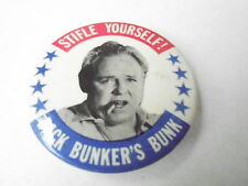 VINTAGE PINBACK BUTTON #74-040 - STIFLE YOURSELF - BACK ARCHIE BUNKERS BUNK