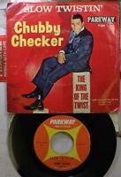 Rock Picture Sleeve 45 Chubby Checker - Slow Twistin' / La Paloma Twist On Parkw
