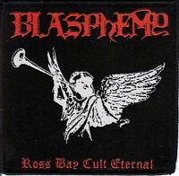Blasphemy - Ross Bay Cult Eternal Rotting Christ Black Death Metal Deicide