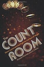 The Count Room: Skims, scams and the fight for the