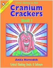Cranium Crackers: Cranium Crackers Bk. 1 : Critical Thinking Activities in Math