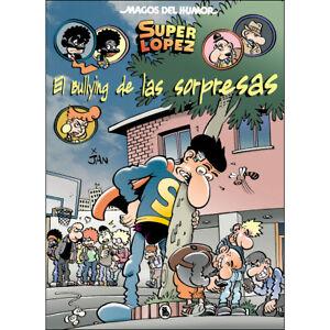 Magos del Humor nº 202 : Superlopez . El bullying de las sorpresas ,  Jan