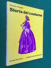 Vincenzo CORATELLI - STORIA DEL COSTUME , Ed San Marco (1967)