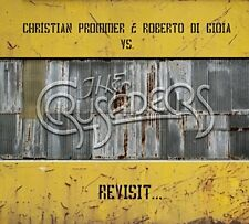 Christian Prommer and Roberto di Gioia vs The Crusaders - Revisit [CD]