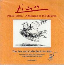 Pablo Picasso A Message to the Children NEU