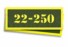 "22-250 Ammo Can Labels for Ammunition Case 3"" x 1"" stickers decals 2 PACK -AG"