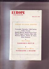 """Publication """" Europe """" mars avril 1964 / ecrivains de langue espagnole - broché"""