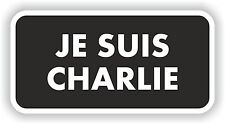 JE SUIS CHARLIE STICKER ANTI TERRORISM CAR MOTOCYCLE AUTO TRUCK