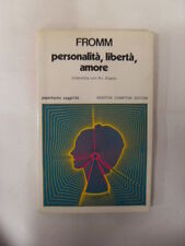 FROMM PERSONALITA' LIBERTA' E AMORE ED. NEWTON COMPTON 1980