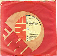 """PAPER LACE - THE NIGHT CHICAGO DIED - 7"""" 45 VINYL RECORD - 1974"""