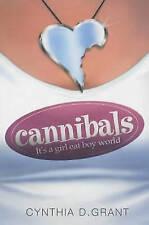 Cannibals, Grant, Cynthia D., Excellent Book