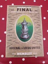 1971/72 ARSENAL v LEEDS UNITED FA CUP FINAL PROGRAMME 06.05.1972 in V.G.C.