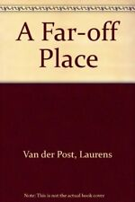 A Far-off Place,Laurens Van der Post- 9780140175387