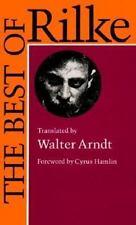 The Best of Rilke: 72 Form-True Verse Translations with Facing Originals,