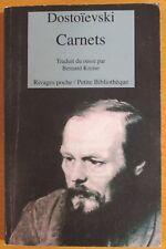 FIODOR DOSTOÏEVSKI CARNETS 1872 - 1881 Editions RIVAGES POCHE 2005
